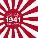 Japan 1941: Countdown to Infamy Audiobook by Eri Hotta Narrated by Laural Merlington