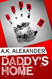 Daddy's Home, A. K. Alexander, 1611098084