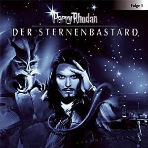 Der Sternenbastard (Perry Rhodan Sternenozean 1) Hörspiel