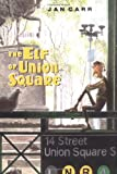 The Elf of Union Square, Jan Carr, 0399241809