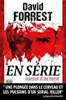 En série. Journal d'un tueur (version longue inédite) par Forrest
