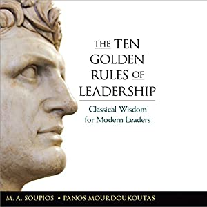 The Ten Golden Rules of Leadership Audiobook