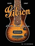 Gibson Electric Steel Guitars: 1935-1967