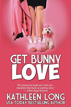 Get Bunny Love by [Long, Kathleen]