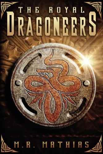 The Royal Dragoneers: (The Dragoneers Saga Book One) (Dragoneer Saga) pdf