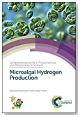 Microalgal Hydrogen Production: Facts and Prospectives (Comprehensive Series in Photochemical & Photobiological Sciences)