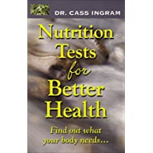Nutrition Test for Better Health: Improve Your Health and Nutritional Status Through Personalized Tests