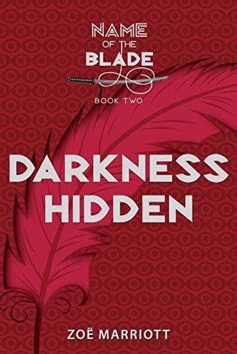 darkness-hidden-the-name-of-the-blade-book-two