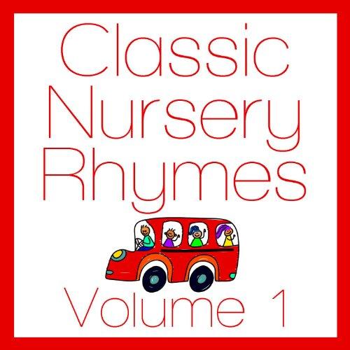 Classic Nursery Rhymes Volume 1
