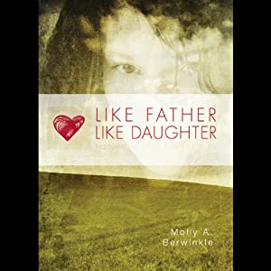 Like Father, Like Daughter Audiobook