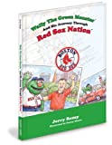 Wally the Green Monster and His Journey Through Red Sox Nation, Jerry Remy, 1932888896