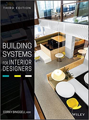 Amazon Com Building Systems For Interior Designers 9781118925546 Binggeli Corky Books