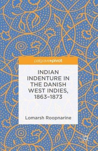 indian-indenture-in-the-danish-west-indies-1863-1873