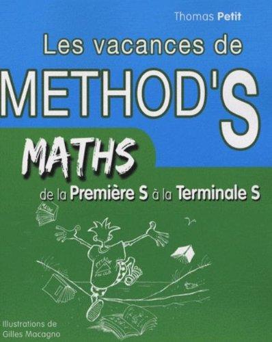 les vacances de methods maths de la premiere s a la terminale s