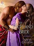 My Highland Bride (Highland Hearts Book 2)
