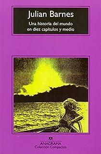 Una historia del mundo en diez capítulos y medio par Julian Barnes