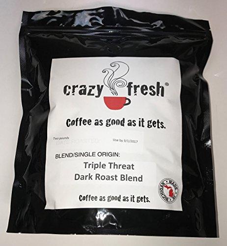 Crazy Fresh Coffee Triple Threat Dark Roast Blend