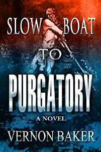 Slow Boat To Purgatory by Vernon Baker ebook deal