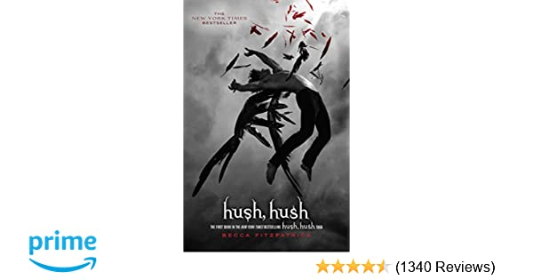 Amazon.com: Hush, Hush (8601400265123): Becca Fitzpatrick: Books