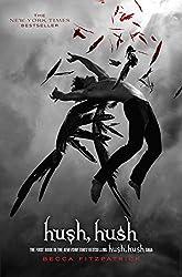 Hush, Hush (The Hush, Hush Saga Book 1)