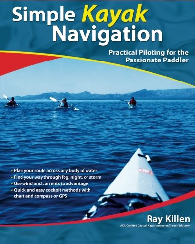 Simple-Kayak-Navigation-Practical-Piloting-for-the-Passionate-Paddler