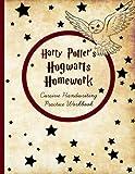 Harry Potter's Hogwarts Homework: Cursive Handwriting Workbook: Cursive Writing Practice...