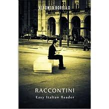 Raccontini - Easy Italian Reader (Raccontini (Tales) Vol. 1) (Italian Edition)