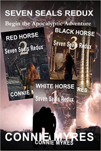 Seven Seals Redux - Books 1, 2, and 3: White Horse, Red Horse, Black Horse