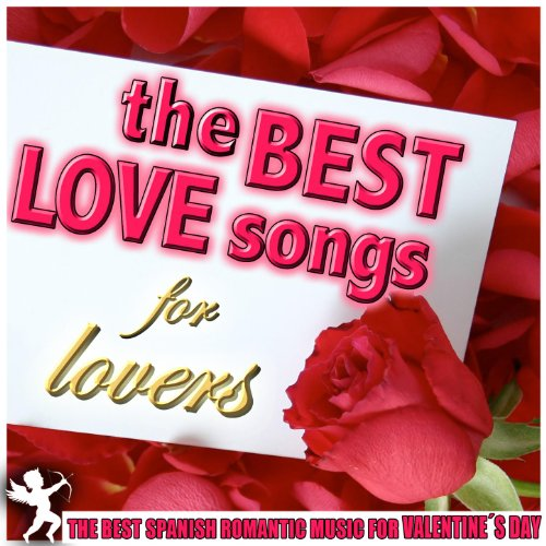 The Best Spanish Romantic Music For Valentine´s