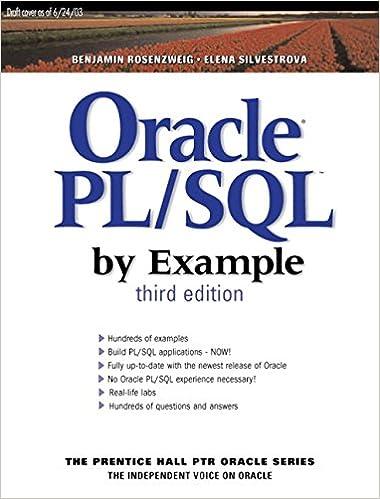 oracle plsql by example 3rd edition benjamin rosenzweig elena silvestrova 0076092025610 books amazonca