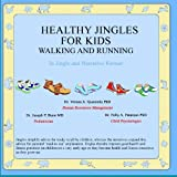 Healthy Jingles for Kids, Vernon Quarstein, 1419677349