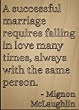 ''A successful marriage requires falling...'' quote by Mignon McLaughlin, laser engraved on wooden plaque - Size: 8''x10''
