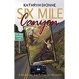 Six Mile Canyon (A Savannah Swift Psychic Mystery Book 1)