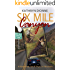 Six Mile Canyon (A Savannah Swift Psychic Mystery Book 1)