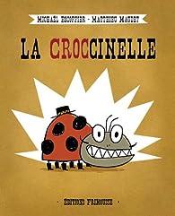 La croccinelle par Michaël Escoffier