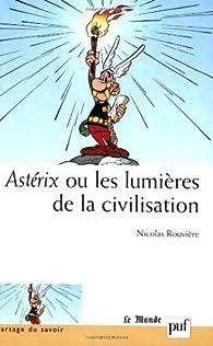 Astérix ou les lumières de la civilisation par Nicolas Rouvière