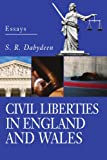 Civil Liberties in England and Wales, S. Dabydeen, 0595324274