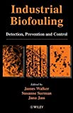 img - for Industrial Biofouling: Detection, Prevention and Control book / textbook / text book