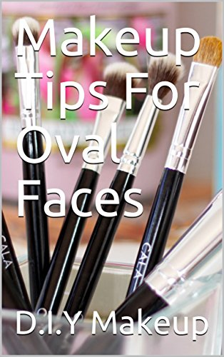 Makeup Tips For Oval Faces - Face Tips Oval