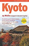 img - for Kyoto, 29 Walks in Japan's Ancient Capital: The Definitive Guide to Kyoto's Temples, Shrines, Gardens and Palaces book / textbook / text book