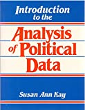 Introduction to the Analysis of Political Data 9780134885940