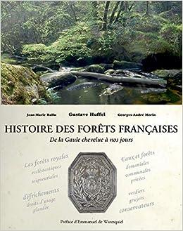 Book's Cover of Histoire des forêts françaises (Français) Relié – 18 novembre 2019