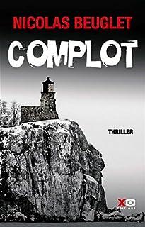 Complot, Beuglet, Nicolas