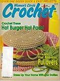 Women's Circle Crochet (Crochet These Hot Burger Hot Pads, Fall 1989 - Vol 8, No 3)