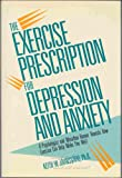 The Exercise Prescription for Depression and Anxiety, Johnsgard, K., 0306433028