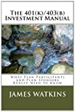 The 401(k)/403(b) Investment Manual, James Watkins, 0615768865