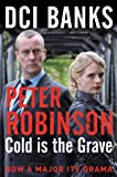 Cold is the Grave by Peter Robinson front cover