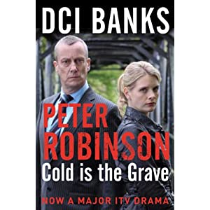 Cold is the Grave (The Inspector Banks Series Book 11)