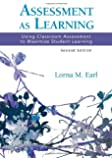 Assessment as Learning: Using Classroom Assessment to Maximize Student Learning (Experts on Assessment Kit)
