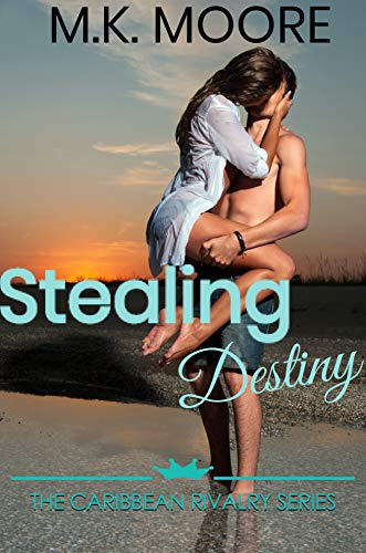Stealing Destiny (The Caribbean Rivalry Book 2)